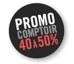 Promo Comptoir 40% à 50%